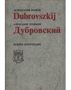 Dubrovszkij - Puskin, Alekszandr Szergejevics