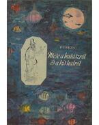Mese a halászról és a kis halról - Puskin, Alekszandr Szergejevics