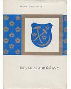 Erb mesta Roznavy - Püspöki Nagy Péter