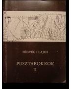 Pusztabokrok II. - Hídvégi Lajos