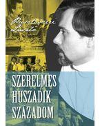Szerelmes huszadik századom - Pusztaszeri László