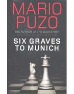 Six Graves to Munich - Puzo, Mario