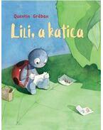 Lili, a katica - Quentin Gréban