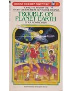Trouble on Planet Earth - R.A. Montgomery