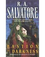 Bastion of Darkness - R.A. Salvatore