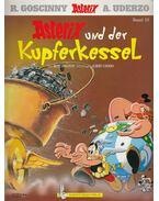Asterix und der Kupferkessel - R. Goscinny, ALBERT UDERZO