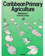 Caribbean Primary Agriculture Workbook1 - R. Ramharacksingh