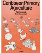 Caribbean Primary Agriculture Workbook2 - R. Ramharacksingh