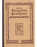Gargantua és Pantagruel - Rabelais, Francois