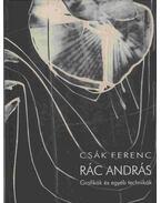 Rác András - Csák Ferenc