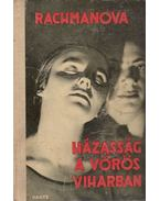 Házasság a vörös viharban - Rachmanova, Alexandra