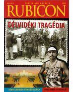 Rubicon 2009/5. - Délvidéki tragédia - Rácz Árpád (szerk.)