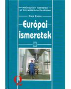 Európai ismeretek - Rácz Endre