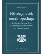 Növénynevek enciklopédiája - Rácz János