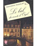le bal du comte d'Orgel - Radiguet,Raymond