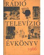 Rádió és televízió évkönyv 1966. - Lévai Béla