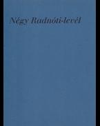 Négy Radnóti-levél. - Radnóti Miklós