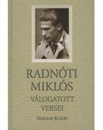 Radnóti Miklós válogatott versei - Radnóti Miklós
