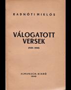 Válogatott versek (1930-1940). - Radnóti Miklós