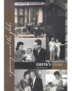 Greta's Story: A Memoir (dedikált) - Rado, Greta