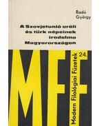 A Szovjetunió uráli és türk népeinek irodalma Magyarországon - Radó György