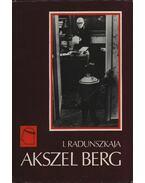 Akszel Berg - Radunszkaja, Irina