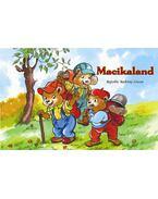 Macikaland - Radvány Zsuzsa