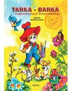 Tarka-Barka - Foglalkoztató kifestőkönyv - Radvány Zsuzsa