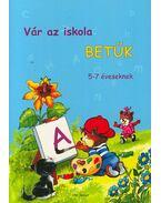 Vár az iskola - 5-7 éveseknek - Radvány Zsuzsa