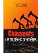 Chasseurs de matiéres premiéres - Raf Custers