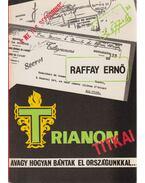 Trianon titkai - Raffay Ernő