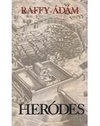 Heródes - Raffy Ádám