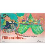 Flötenzirkus Band 2 - Rainer Butz, Hans Magolt
