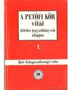 A Petőfi kör vitái hiteles jegyzőkönyvek alapján I. - Két közgazdasági vita - Rainer M. János, Hegedűs B. András