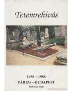 Tetemrehívás - Rainer M. János
