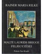 Malte Laurids Brigge feljegyzései - Rainer Maria Rilke