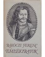 Emlékiratok - Rákóczi Ferenc