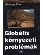 Globális környezeti problémák - Rakonczai János