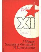 A Magyar Szocialista Munkáspárt XI. kongresszusa - Rákos Imréné