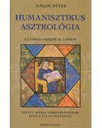 Humanisztikus asztrológia - Rákos Péter