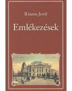Emlékezések - Rákosi Jenő