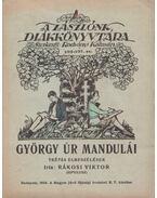 György úr mandulái - Rákosi Viktor