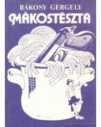 Mákostészta - Rákosy Gergely