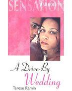 A Drive-By Wedding - RAMIN, TERESE