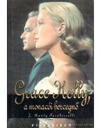 Grace Kelly, a monacói hercegnő - Randy J.Taraborrelli