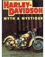 Harley-Davidson: Myth & Mystique - Randy Leffingwell