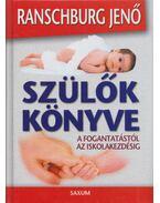 Szülők könyve - Ranschburg Jenő