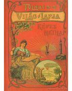 Tolnai Világlapja 1901-1944 (hasonmás) - Rapcsányi László
