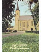 Sárospatak - Plébániatemplom - Rappai Zsuzsa