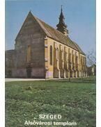 Szeged - Alsóvárosi templom - Rappai Zsuzsa